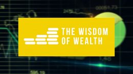 Wisdom of Wealth – ep9
